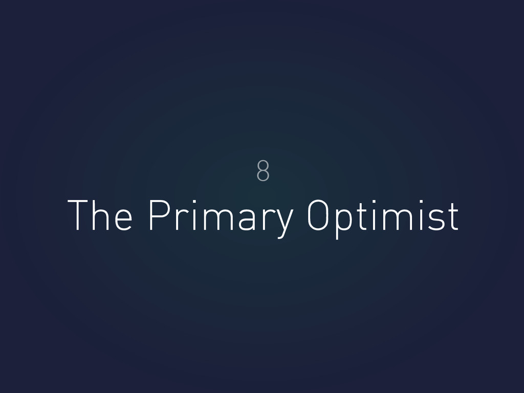 The Primary Optimist 8