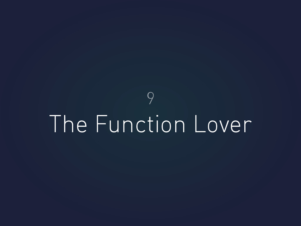 The Function Lover 9