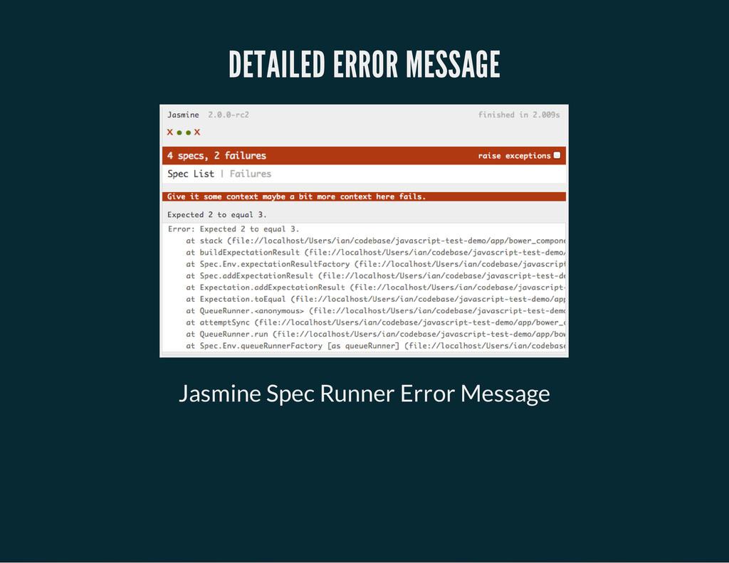 DETAILED ERROR MESSAGE Jasmine Spec Runner Erro...