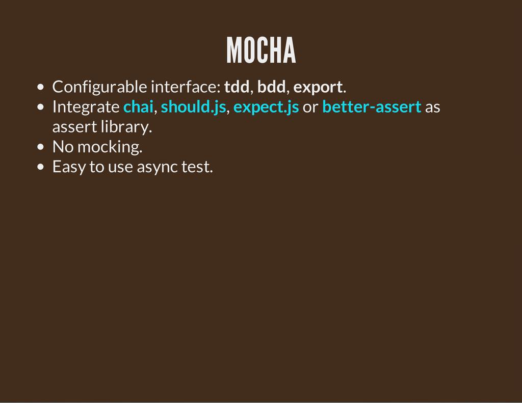 MOCHA Configurable interface: tdd, bdd, export....