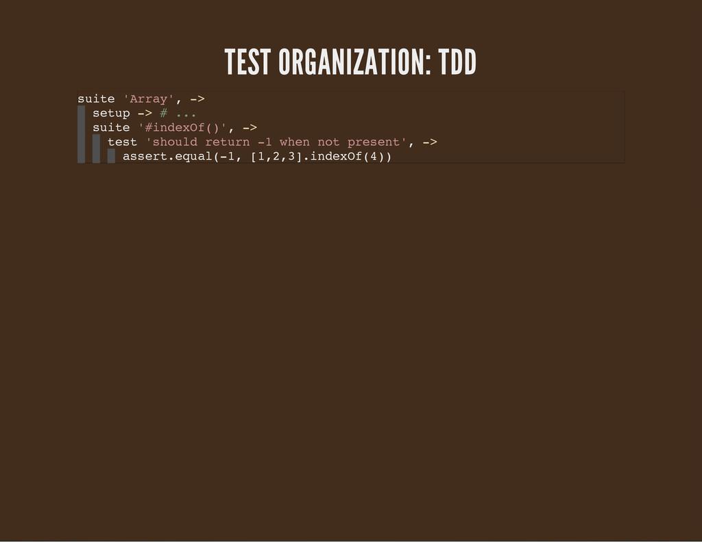 TEST ORGANIZATION: TDD s u i t e ' A r r a y ' ...