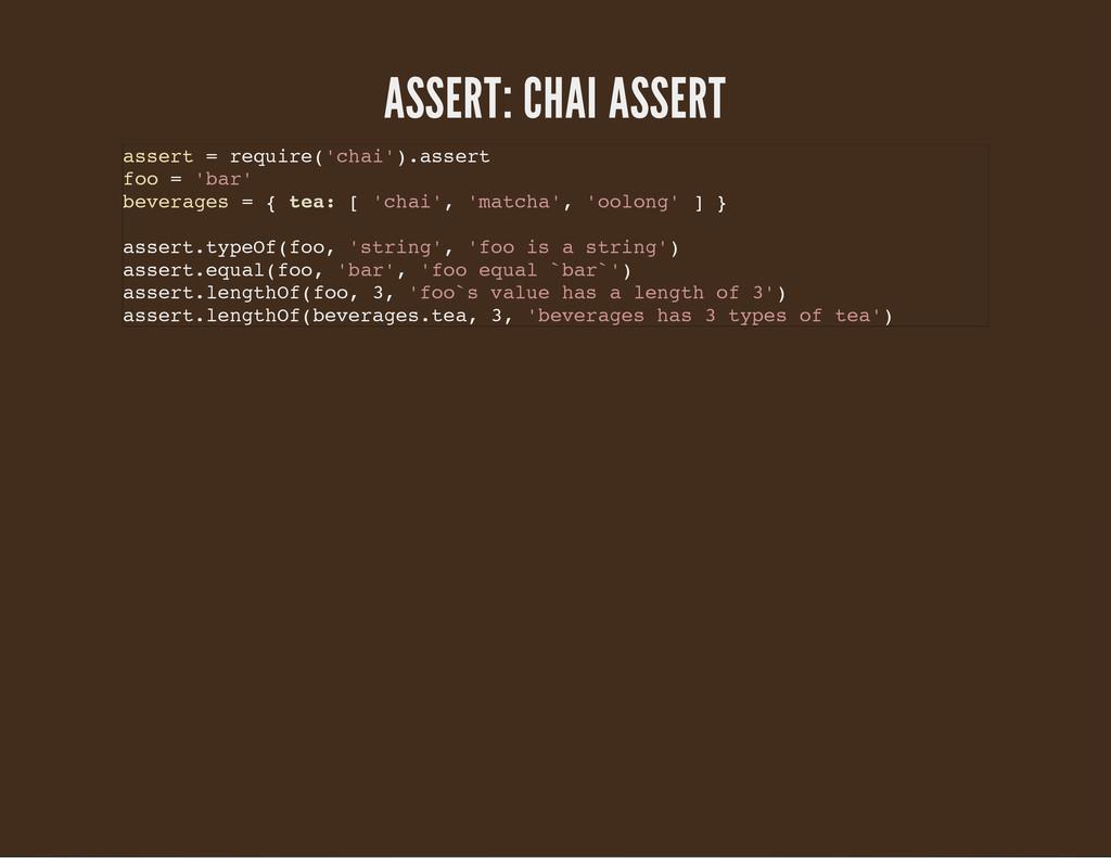 ASSERT: CHAI ASSERT a s s e r t = r e q u i r e...