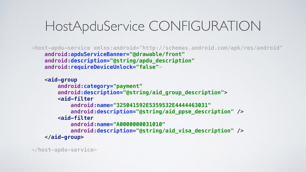 HostApduService CONFIGURATION <host-apdu-servic...