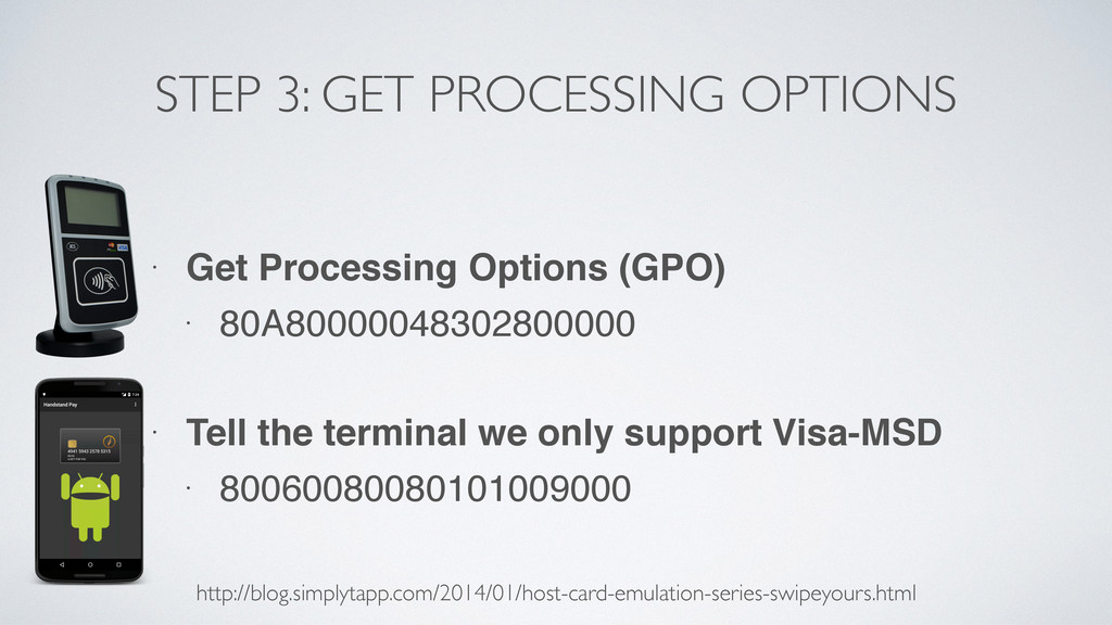 STEP 3: GET PROCESSING OPTIONS • Get Processing...