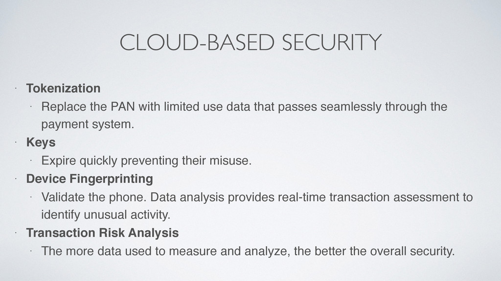 CLOUD-BASED SECURITY • Tokenization • Replace t...