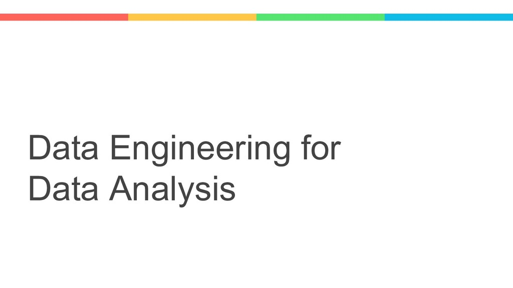 Data Engineering for Data Analysis