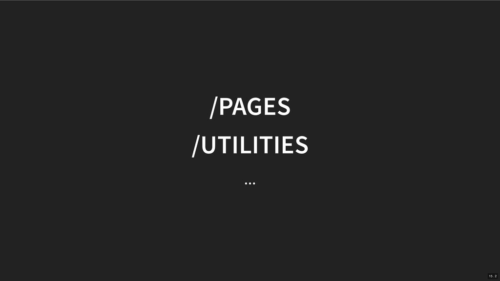 /PAGES /UTILITIES ... 15 . 2