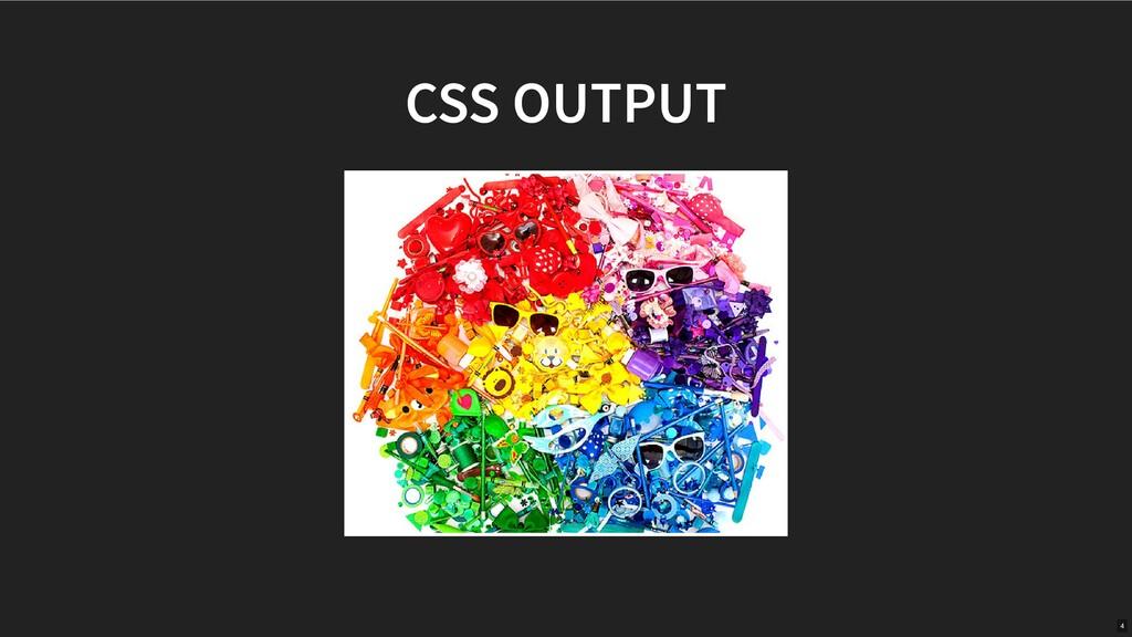 CSS OUTPUT 4