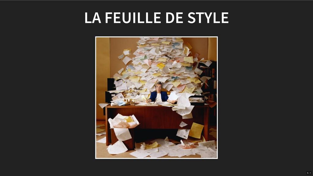 LA FEUILLE DE STYLE 5 . 1