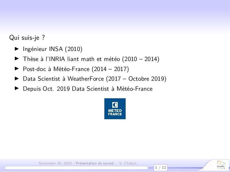 Qui suis-je ? Ingénieur INSA (2010) Thèse à l'I...