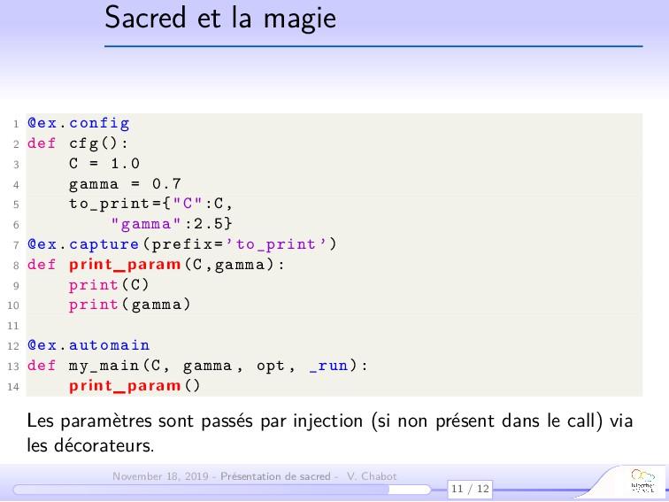 Sacred et la magie 1 @ex.config 2 def cfg(): 3 ...
