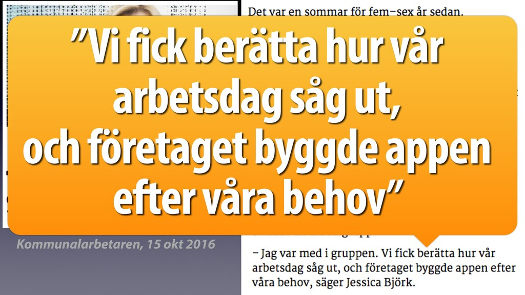 """Kommunalarbetaren, 15 okt 2016 """"Vi fick berätta..."""