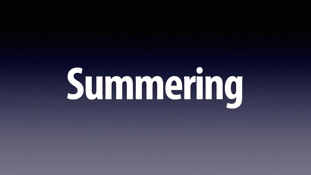 Summering