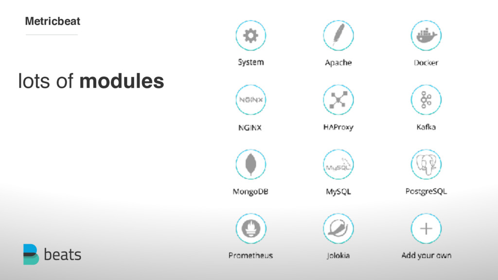 lots of modules Metricbeat
