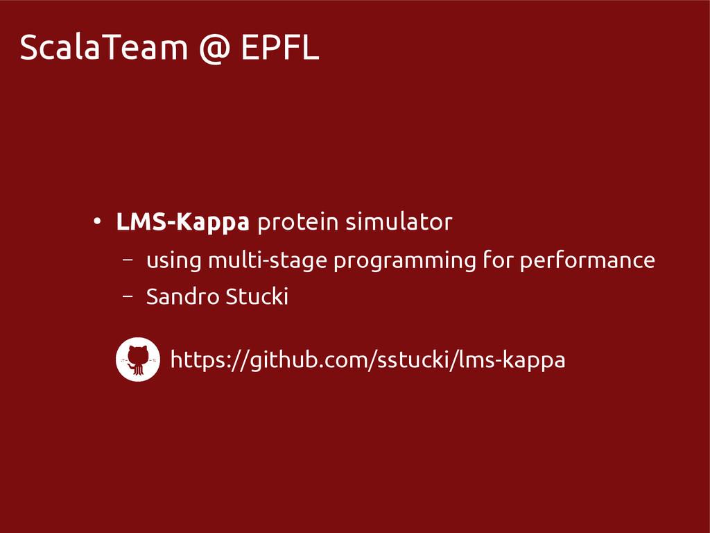 scala-miniboxing.org ScalaTeam @ EPFL ● LMS-Kap...