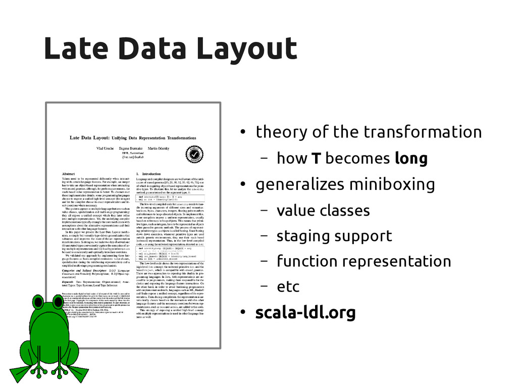 scala-miniboxing.org Late Data Layout Late Data...