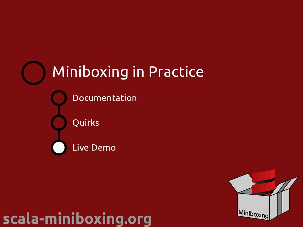 scala-miniboxing.org Documentation Quirks Minib...