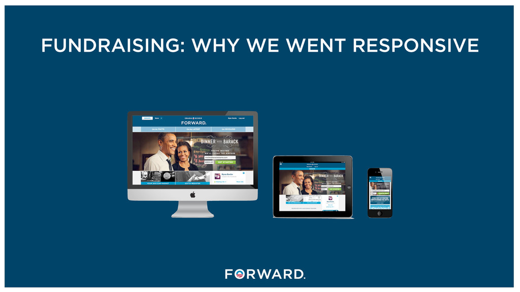 FUNDRAISING: WHY WE WENT RESPONSIVE