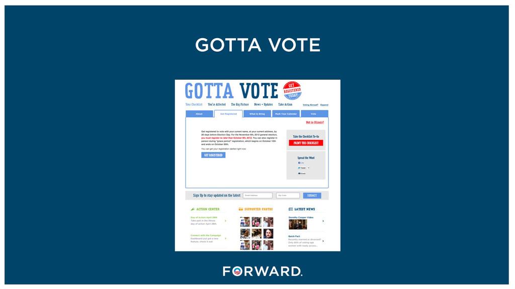 GOTTA VOTE