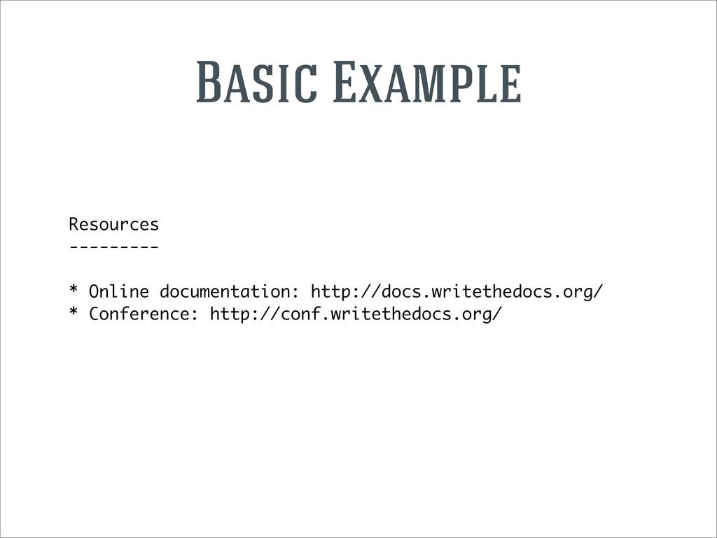 Resources --------- * Online documentation: htt...