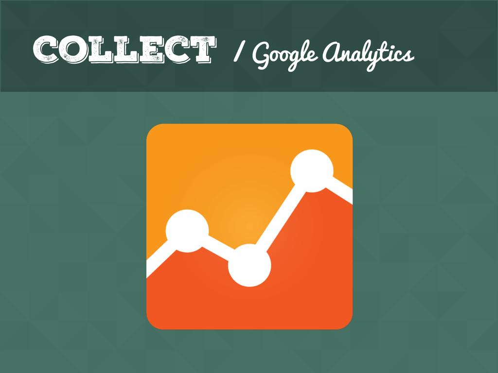 Collect / Google Analytics