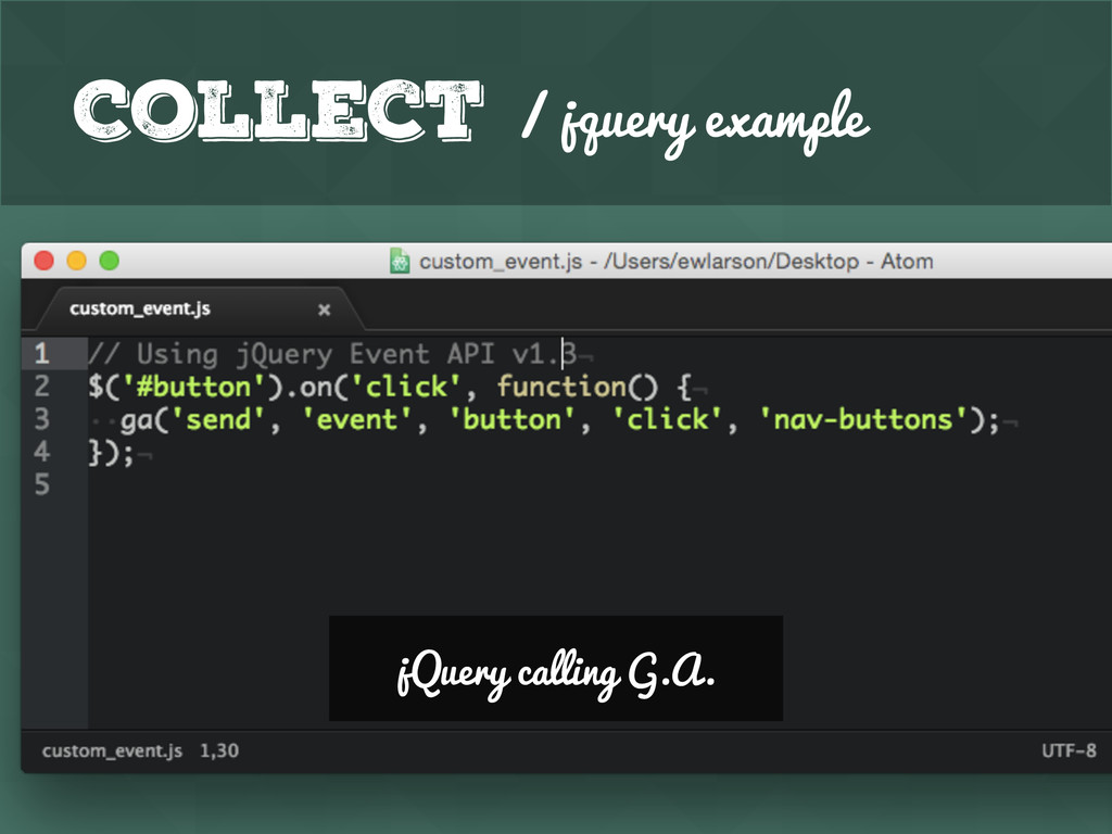 Collect / jquery example jQuery calling G.A.