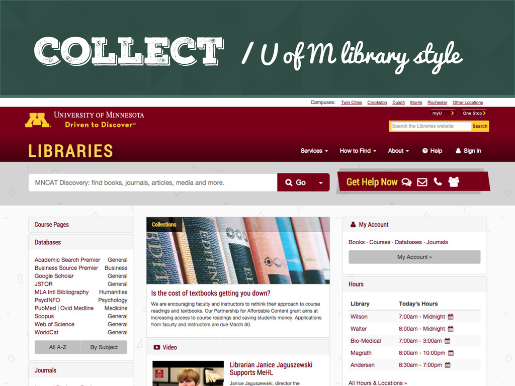 Collect / U of M library style