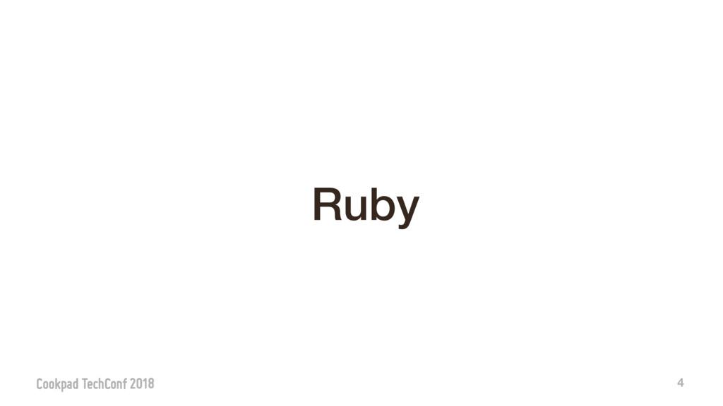 4 Ruby