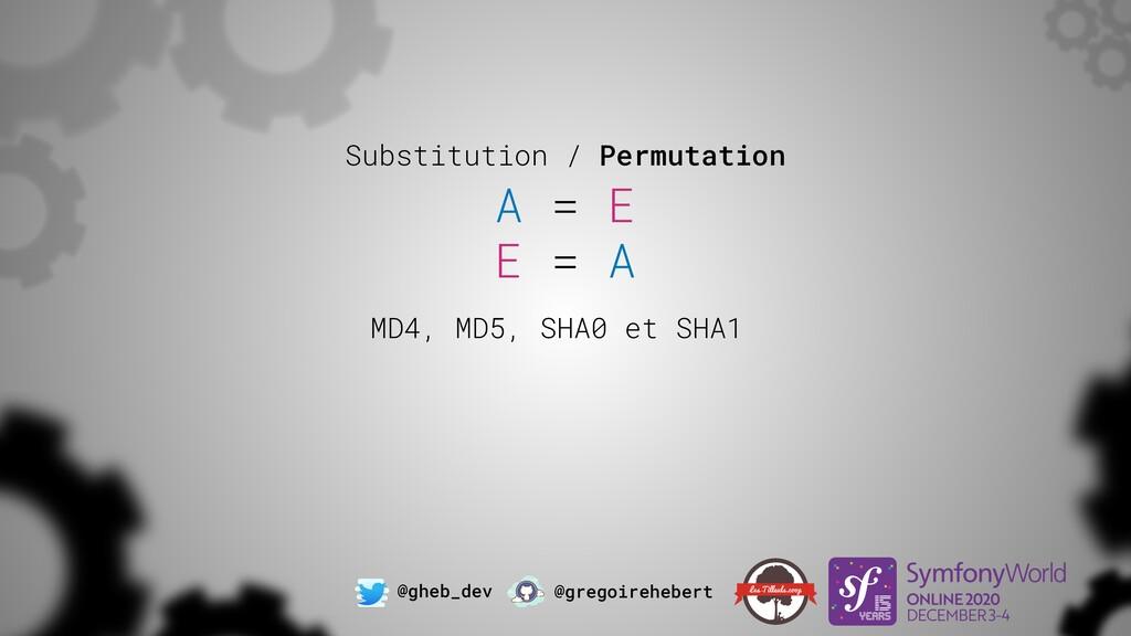 @gheb_dev @gregoirehebert Substitution / Permut...