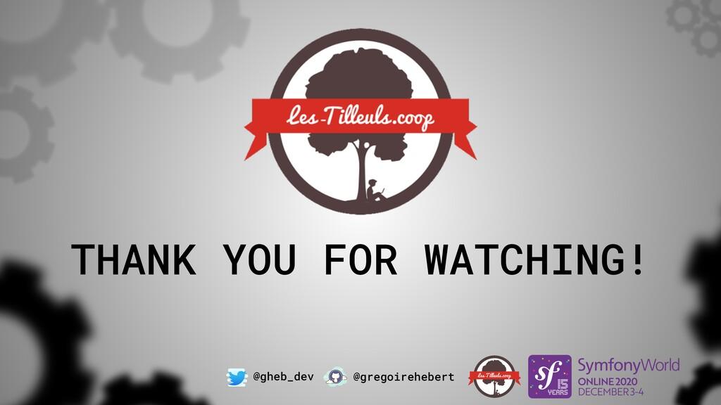 @gheb_dev @gregoirehebert THANK YOU FOR WATCHIN...