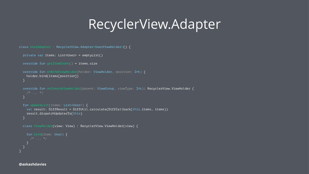 RecyclerView.Adapter class UserAdapter : Recycl...