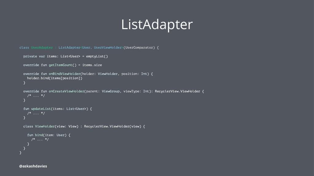 ListAdapter class UserAdapter : ListAdapter<Use...