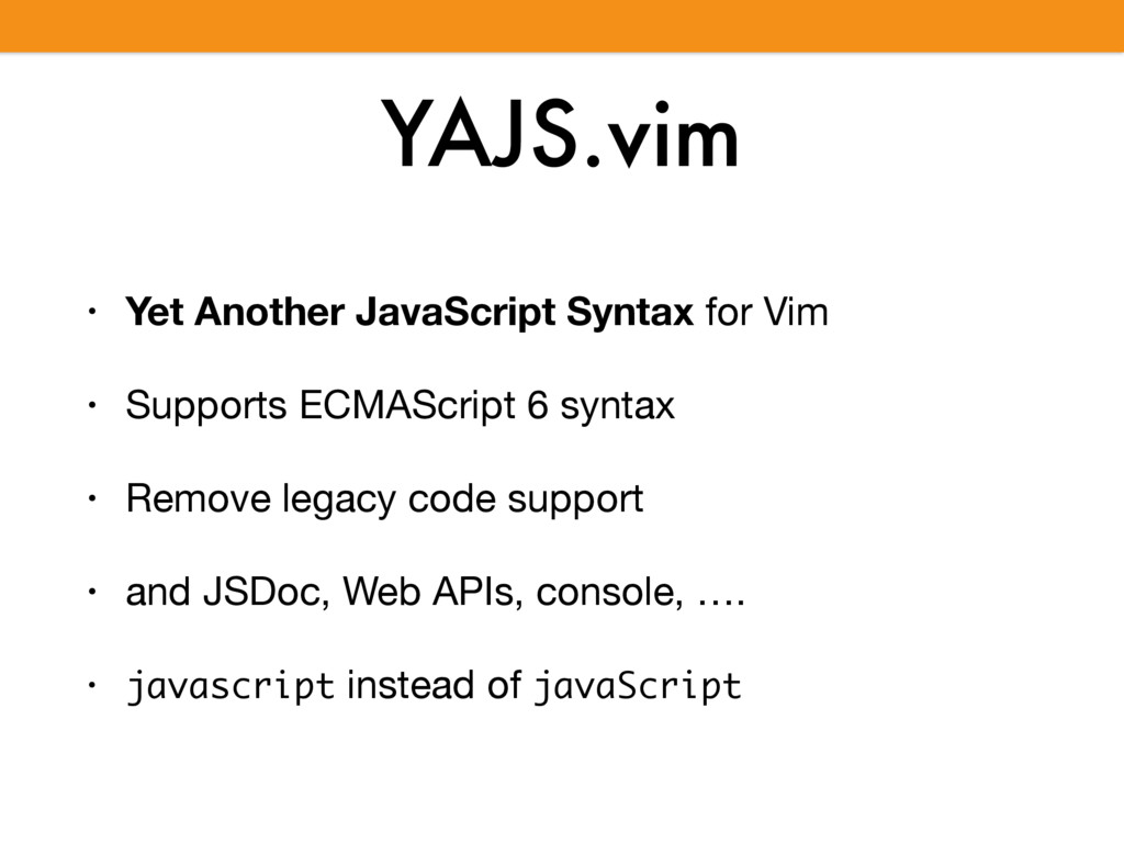 YAJS.vim • Yet Another JavaScript Syntax for Vi...
