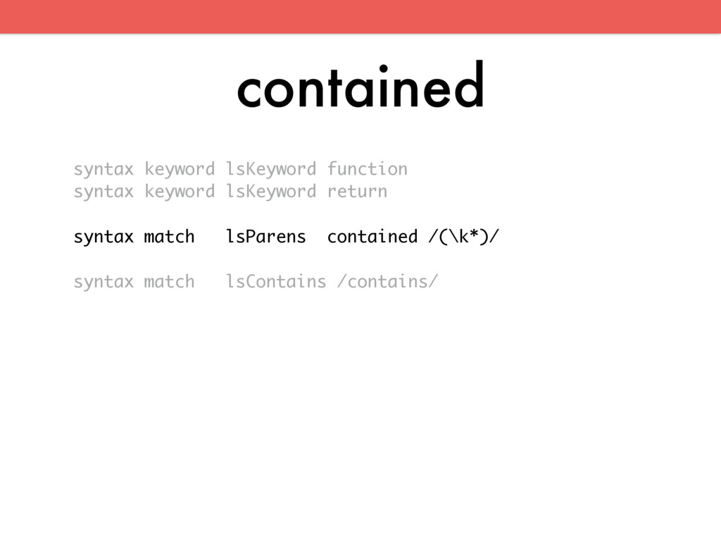contained syntax keyword lsKeyword function syn...