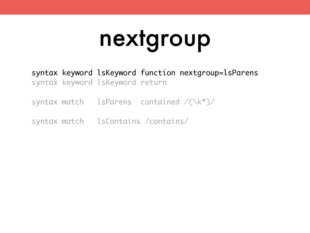 nextgroup syntax keyword lsKeyword function nex...