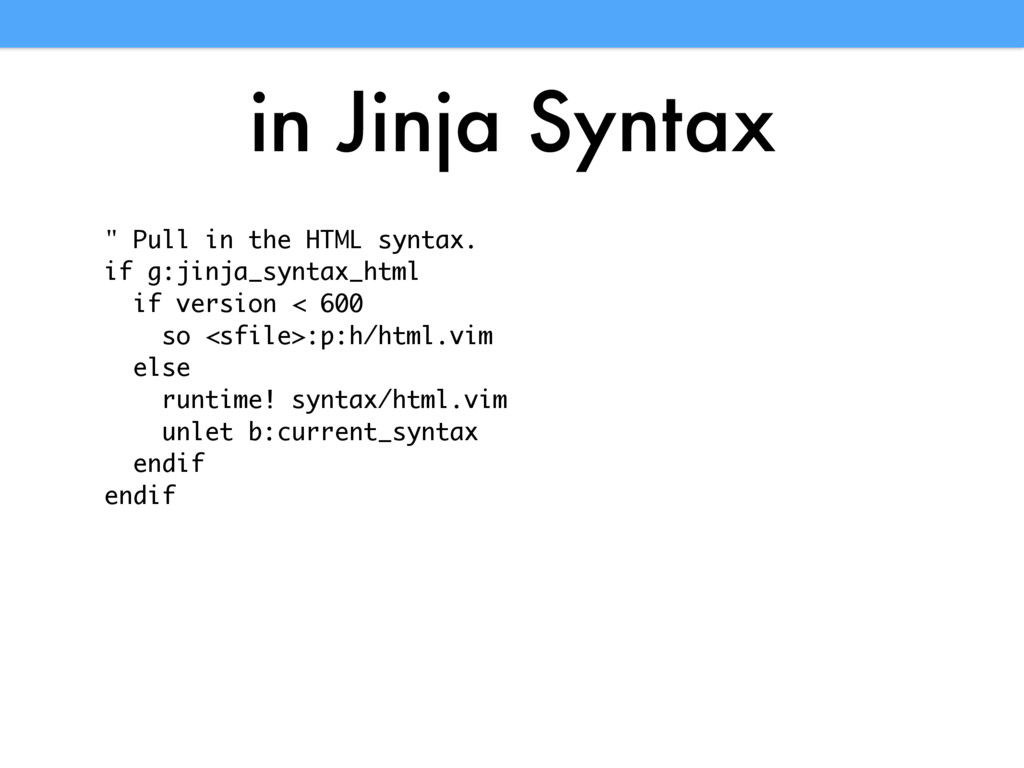 "in Jinja Syntax "" Pull in the HTML syntax. if g..."