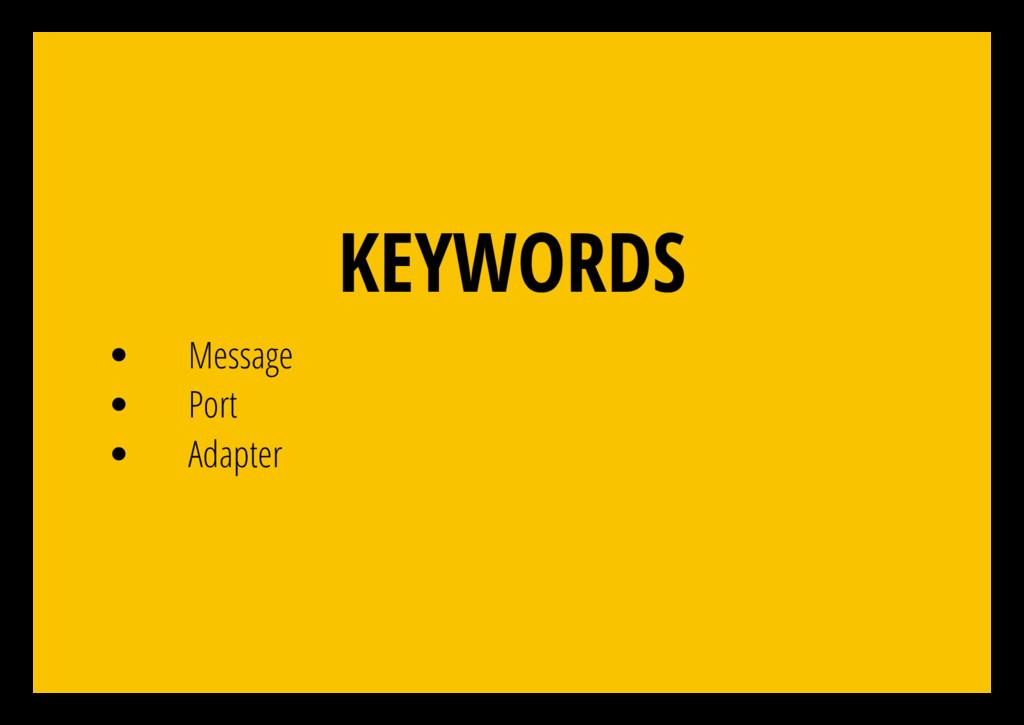 KEYWORDS Message Port Adapter