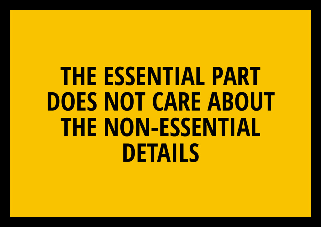 THE ESSENTIAL PART DOES NOT CARE ABOUT THE NON-...