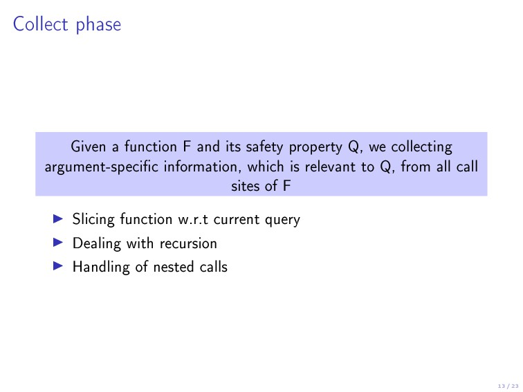 13 / 23 Collect phase Given a function F and it...