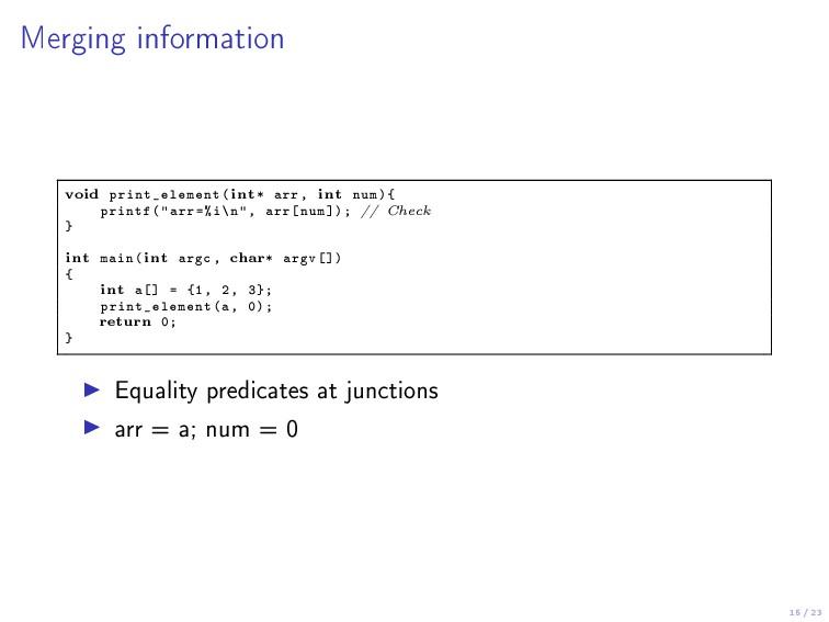 15 / 23 Merging information void print_element(...