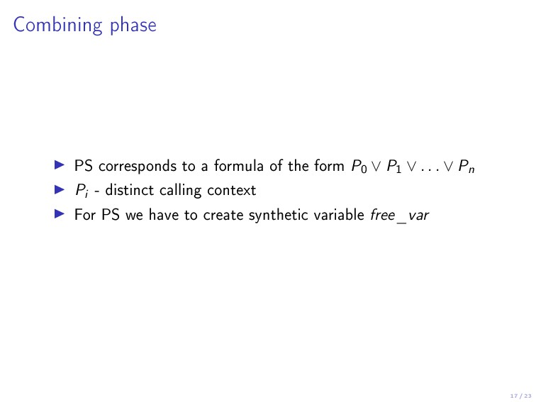 17 / 23 Combining phase PS corresponds to a for...