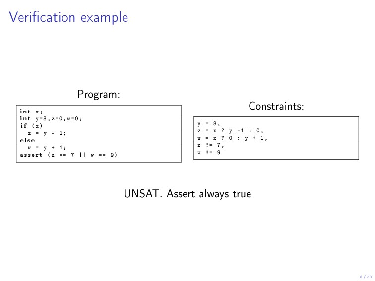 6 / 23 Verication example Program: int x; int ...