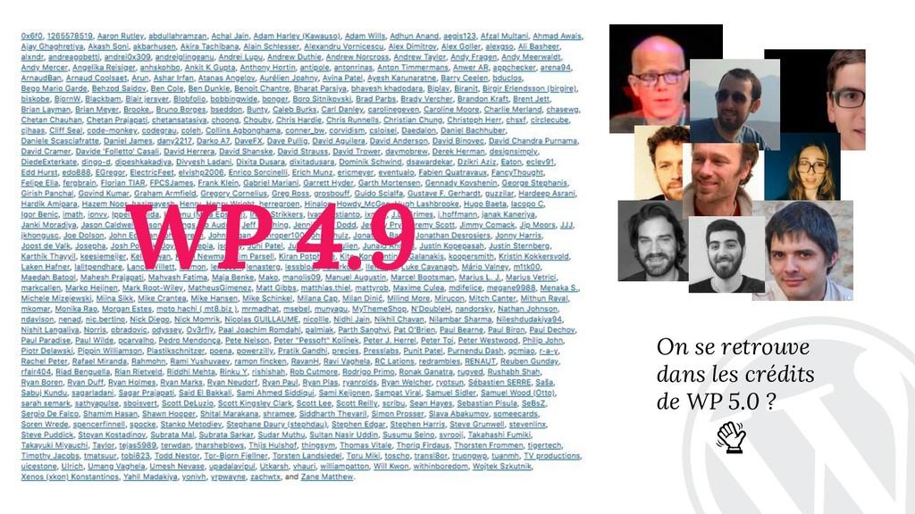 On se retrouve dans les crédits de WP 5.0 ? WP ...