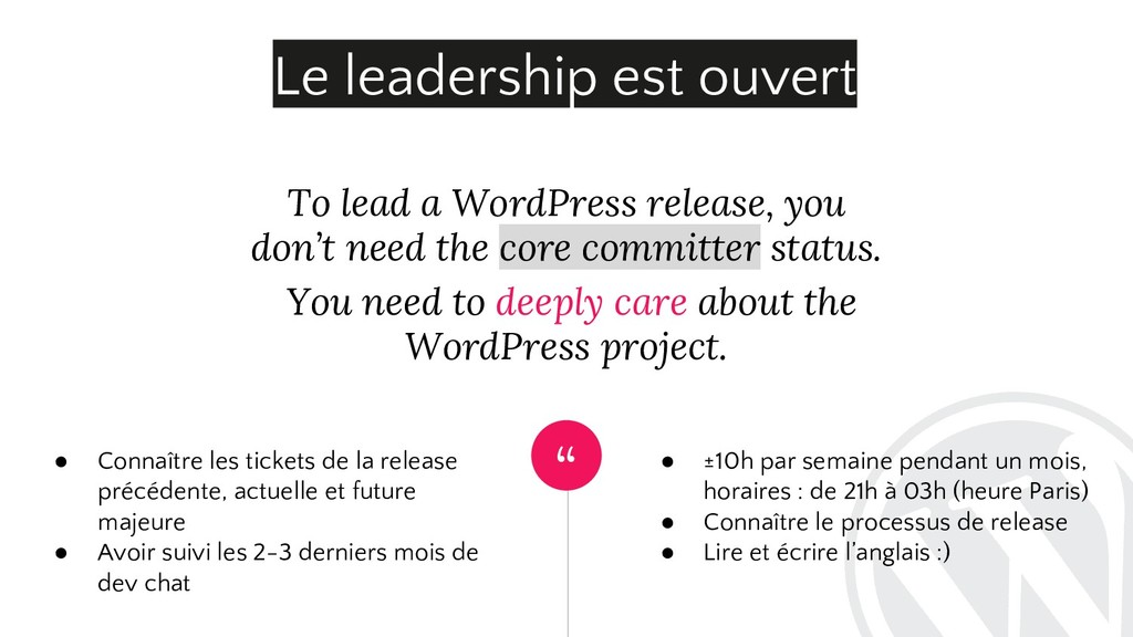 """"""" To lead a WordPress release, you don't need t..."""