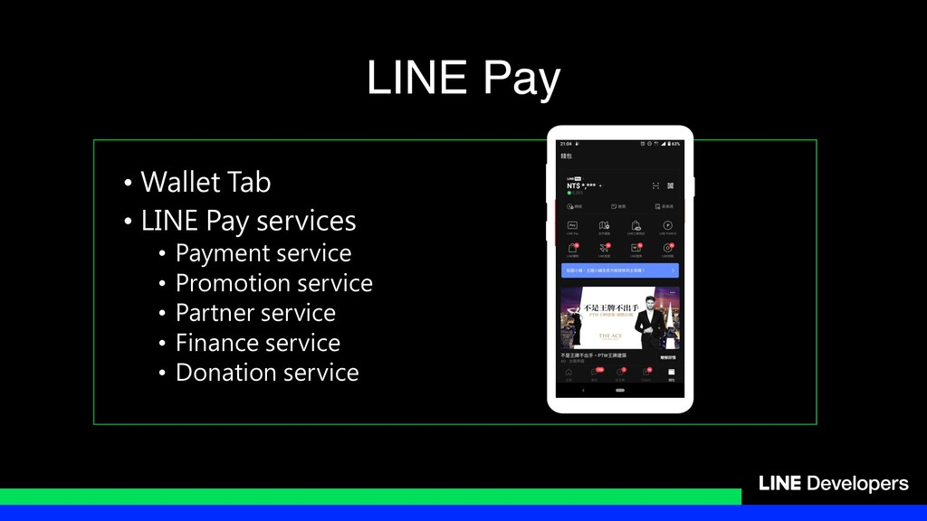 • Wallet Tab • LINE Pay services • Payment serv...