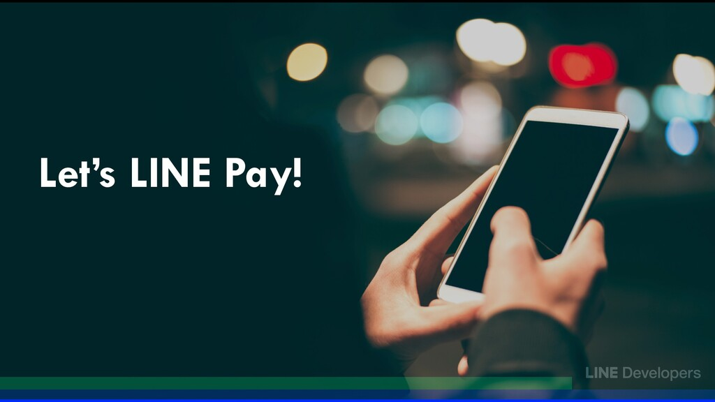 Let's LINE Pay!