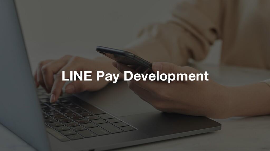 LINE Pay Development