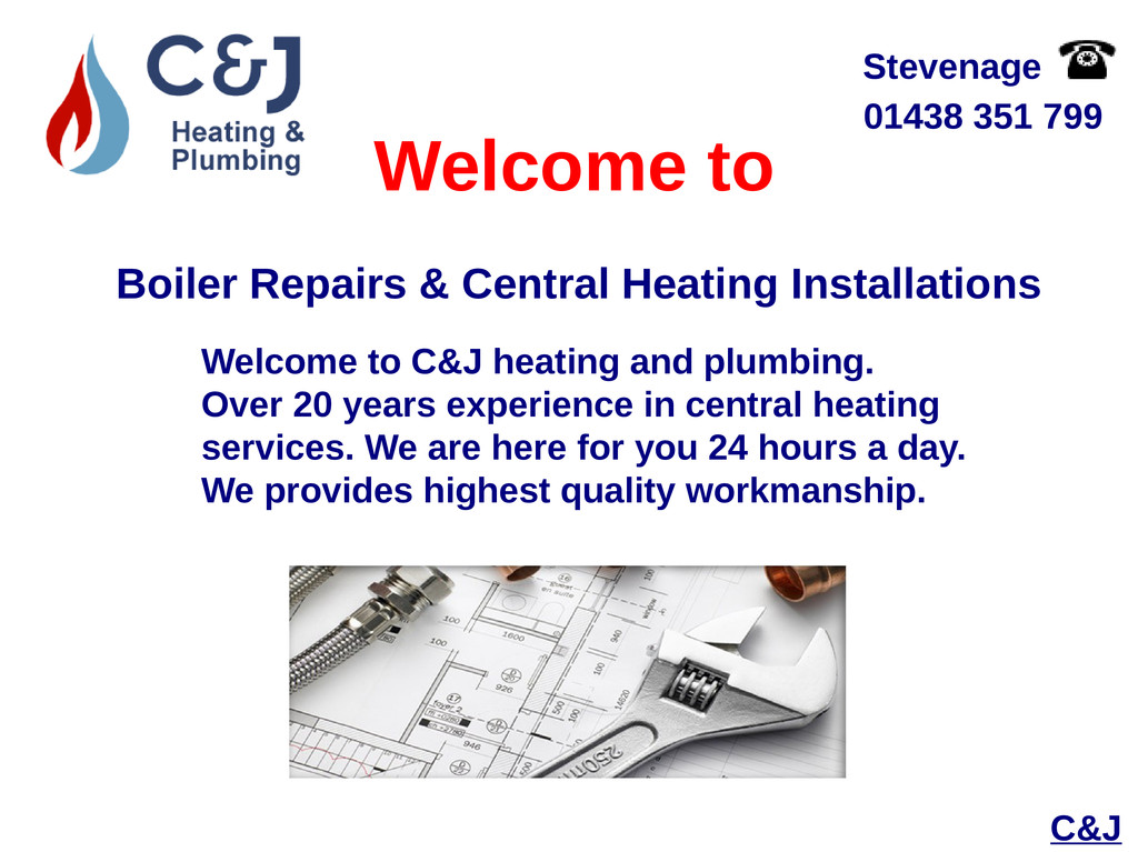 Welcome to C&J Boiler Repairs & Central Heating...
