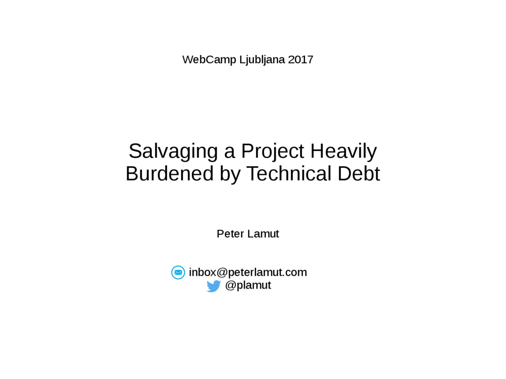 Salvaging a Project Heavily Burdened by Technic...