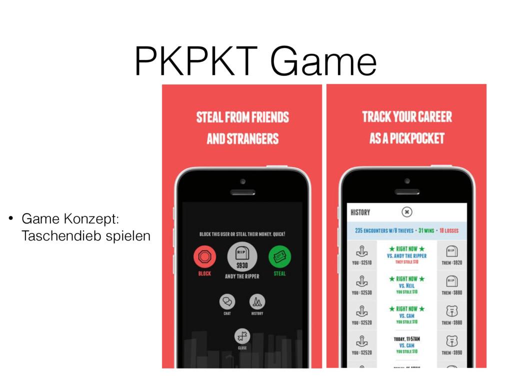 PKPKT Game • Game Konzept: Taschendieb spielen